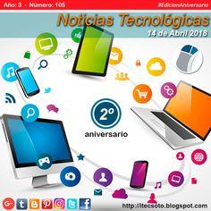 Edición Semanal Nº 105, Año 3 - Noticias Tecnológicas al 14 de Abril de 2018...   #itecsoto  #NoticiasTecnologicas  #facebook  #twitter  #instagram  #pinterest  #google+  #blogger  #tumblr  #14Abril #FelizSabado