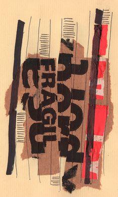 """Rodrigo Gárate Chateau. Parte de la serie """"TEXTOS DE EMBALAJE"""" (2014). Collages tipográficos que alteran la posibilidad de lectura del texto. La forma tipográfica oculta su lectura en la visualidad de las figuras. El material base, rescatado de restos de cajas de embalaje, da nombre a la serie y deja las evidencias de la función lingüística del texto. El texto """"frágil"""" legible en algunas de las obras de la serie articula el factor calificativo de un """"texto de embalaje"""""""