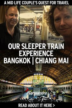Read all about our sleeper train ride experience from Bangkok to Chiang Mai Thailand. Get the where and how to book online in this blog post>>