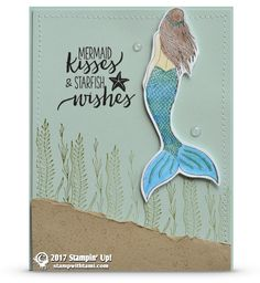 CARD: Mermaid Kisses and Starfish Wishes Card | Stampin Up Demonstrator - Tami White - Stamp With Tami Crafting and Card-Making Stampin Up blog