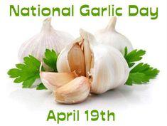 National Garlic Day, April 19