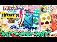 "There are so many ways to ""Make Your Mark"" with fun, customized tape! You can paint it and stamp it! Use decoupage paper, book pages, tissue paper, stencils,..."