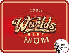 Magnet: 100% Worlds best Mom: Blech 9x7cm +Button Beste Mama - http://geschirrkaufen.online/rahmenlos/magnet-100-worlds-best-mom-blech-9x7cm-button-mama