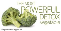 The Most Powerful Detox Vegetable - Complete Health and Happiness