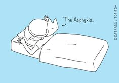 The Asphyxia