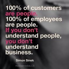 Always remember that successful businesses understand people. Our choices should always have a positive impact on people. Words of wisdom by Simon Sinek.  #marketing #quotes