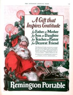 """A gift that inspires gratitude."" 1925 ad for Remington Portable typewriters. The Saturday Evening Post."