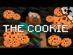Minecraft: The Cookie