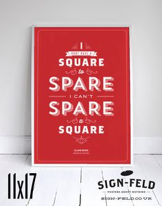 """A print featuring a Elaine's famous """"spare a square"""" quote from Seinfeld."""