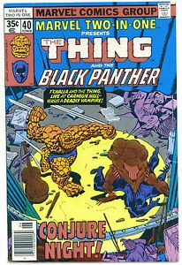 1978 Marvel Two In One #40 Comics The THING & The BLACK PANTHER Vs. DEADLY VAMP!