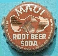 Maui Root Beer Soda, bottle cap | Maui Soda & Ice Works, Ltd., Wailuku, Maui, Hawaii USA