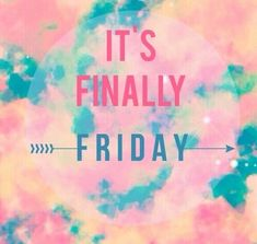 Finally Friday Best Friday Quotes, Friday Quotes Humor, Thursday Quotes, Funny Quotes, Funny Humor, Funny Pics, Friday Images, Friday Pictures, Friday Eve