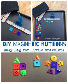 Magnetic Buttons Busy Bag DIY magnetic buttons on a cookie sheet. Fun busy bag to take along in the car.DIY magnetic buttons on a cookie sheet. Fun busy bag to take along in the car. Cookie Sheet Activities, Kids Learning Activities, Toddler Activities, Preschool Activities, Travel Activities, Educational Activities, Teaching Ideas, Toddler Busy Bags, Toddler Fun