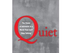 100 Books Every Woman Should Read: 17. Quiet: The Power of Introverts in a World That Can't Stop Talking by Susan Cain