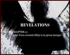 Pit of Shadows #fantasy CHAPTER 11: REVELATIONS - Aunt Vera reveals Billy is in great danger. Aunt, Shadows, Novels, Fantasy, Movie Posters, Darkness, Film Poster, Fantasy Books, Fantasia
