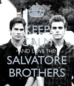 Salvatore brothers :)