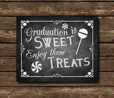 Printable Graduation is Sweet - Chalkboard Graduation Sign or card front - DIY Download and Print