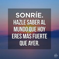 Frases; quotes; sonríe, felicidad Frases inspiracionales; inspirational quotes