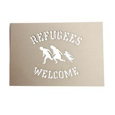Refugees Welcome Schablone