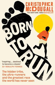 Born to Run, by Christopher McDougall