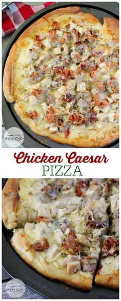 Chicken Caesar Pizza - This recipe for Chicken Caesar Pizza is perfection in a pan! Imagine pizza crust smothered in creamy Caesar dressing, topped with bacon, chicken and cheese!