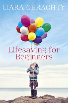 Lifesaving for Beginners by Ciara Geraghty #Hodder