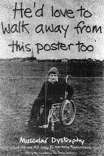 Muscular Dystrophy Campaign. 1977, so not the kind of imagery and message you'd expect today.