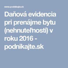 Daňová evidencia pri prenájme bytu (nehnuteľnosti) v roku 2016 - podnikajte.sk