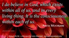 """""""Bear this in mind: God means different things to different people, so depending how you define the word God, some will say they believe and some will. Anita Moorjani, Full Definition, Troubled Relationship, Give Peace A Chance, Believe In God, Life Inspiration, Writing A Book, Looking Up, Mystic"""
