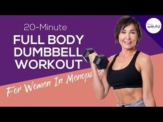 20-Min Dumbbell Workout for Women In Menopause