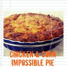Chicken Corn Impossible Pie scroll down for Thermomix from Mother Hubbard s Cupboard Wrap Recipes, My Recipes, Baking Recipes, Favorite Recipes, Recipies, Chicken Recipes Thermomix, Bisquick Recipes, Chicken Corn Pie Recipe, Chicken Potato Bake