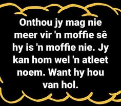 African Poems, Street Quotes, Afrikaanse Quotes, Sarcasm Humor, Good Morning Quotes, Quotations, Funny Quotes, Jokes, Van