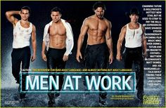 Magic Mike. Can't wait to see this!!!!