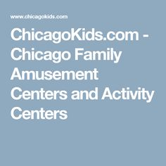 Chicago Amusement and Activity Centers and Play Spaces Birthday Party Locations, Indoor Play, Play Spaces, Activity Centers, Baby Kids, Chicago, Entertaining, Activities, Babies