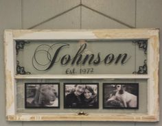 Vintage Window Two Pane Family Name by VaughnCustomCreation, $75.00. FAMILY. Home Decor. PERSONALIZED for you. Antique Window. White Vintage Window. Picture Frames. Different Colors available. Window Picture Frame.