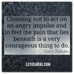 Choosing to  not act on an angry impulse...