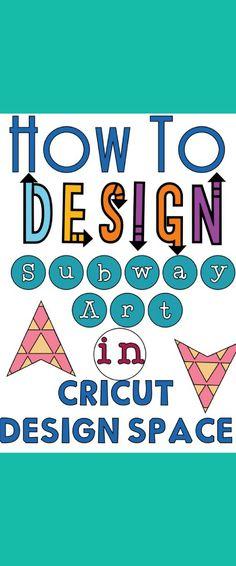 How to design subway art in Cricut Design Space.