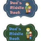 A unique gift for children to share with their dad on Father's Day. This riddle book will give dad a laugh for the day and will allow him to spend ...