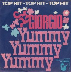 Images for Giorgio* - Yummy Yummy Yummy / Make Me Your Baby