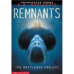 Mayflower Project (Remnants) (Paperback)  http://goldsgymhours.com/amazonimage.php?p=0439544092  0439544092