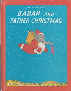Babar and Father Christmas 1968 Jean de Brunhoff Vintage Christmas Picture Book by BirdhouseBooks on Etsy Christmas Books, Father Christmas, Vintage Christmas, Infernal Devices Quotes, Elephant Book, Children's Choice, Little Golden Books, Vintage Children's Books, Vintage Pictures