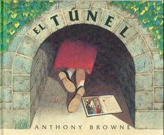 EL TÚNEL. AnthonyBrowne   Anthony Browne y el libro-álbum   Scoop.it