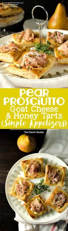 Pear, Prosciutto, Goat cheese & Honey tarts - A quick and easy appetizer idea using Puff pastry! The flavor combination of sweet Pears and tangy, creamy Goat cheese topped with salty Prosciutto and sweet Honey is going to be a definite crowd pleaser!