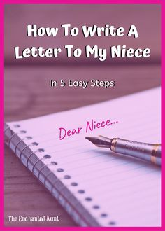 I'm going to break down the process into 5 simple steps to write a letter to your niece or nephew. So let's get you can get started creating your own.