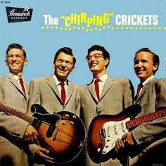 Buddy Holly and Crickets  'The Chirping Crickets' - this one had That'll Be the Day, Oh Boy, Maybe Baby and Not Fade Away on it.