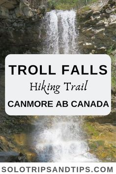 Troll Falls hike is a favorite hiking trail near Canmore Alberta Canada Enjoy Kananaskis Country views and a beautiful waterfall. Cool Places To Visit, Oh The Places You'll Go, Places To Travel, Travel Destinations, Alberta Travel, Canadian Travel, Canadian Rockies, Waterfall Hikes, Beautiful Waterfalls