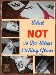 What NOT To Do When Etching Glass! T is back with another great tip - What NOT to Do When Etching Glass! Would you like to see a trial and error tip? I definitely have one for you today. I thought . Dremel Projects, Vinyl Projects, Dremel Ideas, Dremel Tool, Fun Projects, Wine Bottle Crafts, Bottle Art, Wine Bottles, Glass Bottles