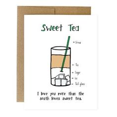 Some tea with your sugar? Let them know how deep your love runs this southern inspired sweet tea card by Yellow Daisy Paper Co. CARD DETAILS:- Size: x Funny Love Cards, Love Run, Love You More Than, Sweet Tea, Papers Co, Love Is Sweet, Diy Painting, Paper Goods, Card Stock