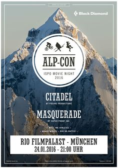 ISPO-Movie-Night 2016   #AlpCon #Freeride #MovieNight #FilmNacht #Ski #Mountains #Klettern #Alpin #Berge #BlackDiamond #Masquerade #Superproofinc #Citadel #PosingProductions #ISPO2016
