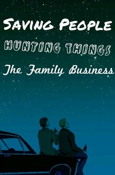 Saving People, Hunting Things- The Family Business- supernatural